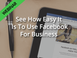 See How Easy It Is To Use Facebook For Business Webinar