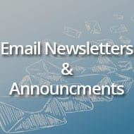 Email Newsletters & Announcements