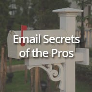 Email Secrets of the Pros