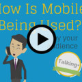 How Is Mobile Used By Your Audience Online Video