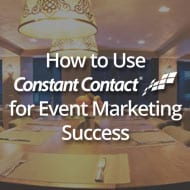 How to Use Constant Contact for Event Marketing Success