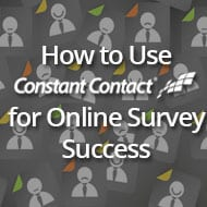 How to Use Constant Contact for Online Survey Success
