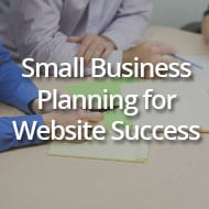 Small Business Planning for Website Success