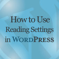 How to Use Reading Settings in WordPress Online Tutorial