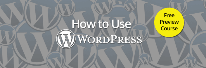How to Use WordPress for Beginners Free Online Course