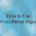 How to Use Wordpress Pages Online Video