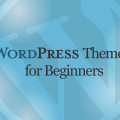 WordPress Themes for Beginners Tutorial