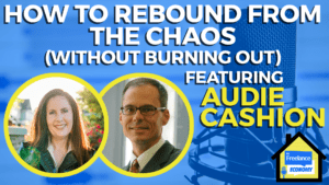 How To Rebound From the Chaos Without Burning Out