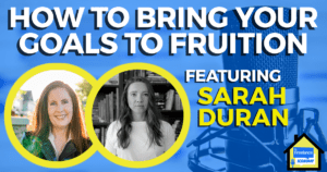 How to Bring Your Goals to Fruition Freelance Economy Podcast