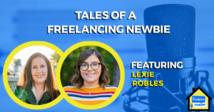 Tales of a Freelancing Newbie Freelance Economy Podcast